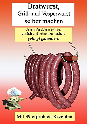 Bratwurst Grill- und Vesperwurst selber...